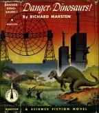 Danger: Dinosaurs! by Evan Hunter (1953)
