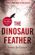 The Dinosaur Feather by Sissel-Jo Gazan (2008)