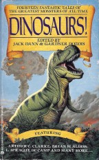 Dinosaurs!, edited by Jack Dann and Gardner Dozois (1990)