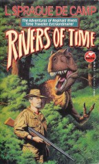 Rivers of Time by L. Sprague de Camp (1993)