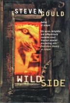 Wildside by Steven Gould (1996)