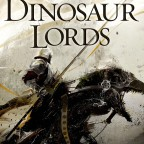 The Dinosaur Lords by Victor Milán (2015)