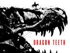 Dragon Teeth by Michael Crichton (2017)