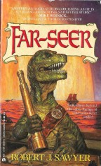Far-Seer by Robert J. Sawyer (1992)