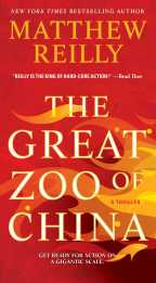 The Great Zoo of China by Matthew Reilly (2014)