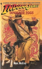 Indiana Jones and the Dinosaur Eggs by Max McCoy (1996)