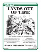 GURPS Lands Out of Time by Lizard (2006)