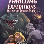 Thrilling Expeditions: Valley of the Thunder Lizard by Richard A. Johnson (2008)