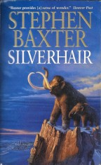 Silverhair by Stephen Baxter (1999)